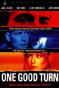 One Good Turn (1996)